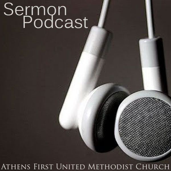 Athens First United Methodist Church Sermons